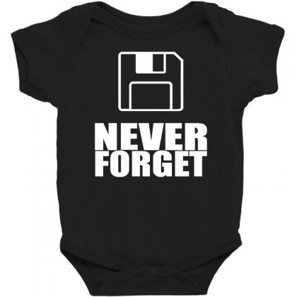 Never Forget 3.5 Floppies Baby Bodysuit Designed By Nugraha