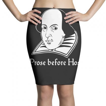 Prose Before Hos  Funny William Shakespeare Joke Comedy Rude Pencil Skirts Designed By Nugraha