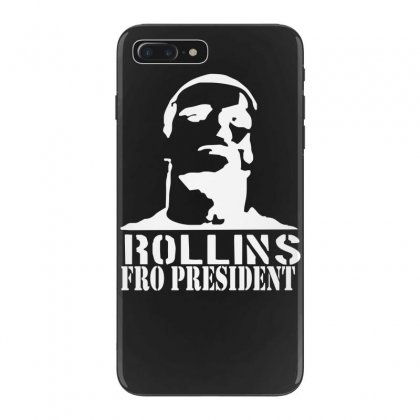 Rollins For President Iphone 7 Plus Case Designed By Nugraha