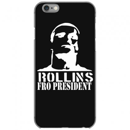Rollins For President Iphone 6/6s Case Designed By Nugraha