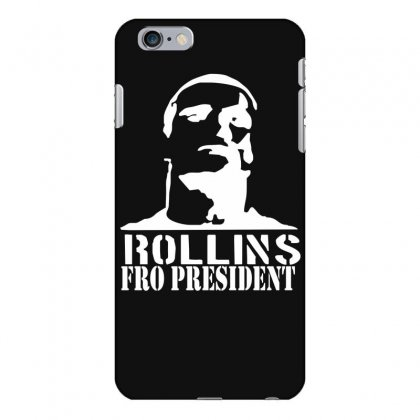 Rollins For President Iphone 6 Plus/6s Plus Case Designed By Nugraha