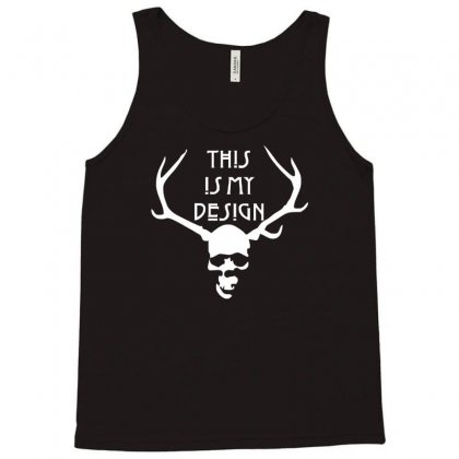 This Is My Design Funny Retro Hannibal Season Horror Vintage Tank Top Designed By Nugraha