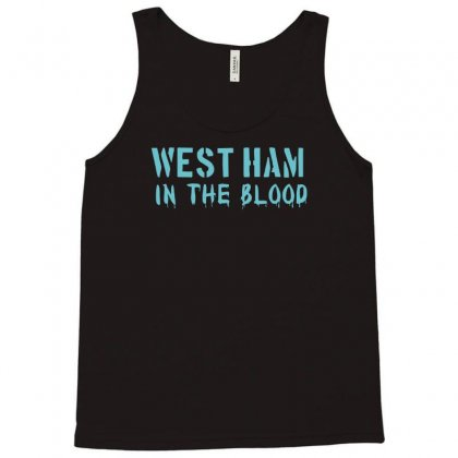West Ham In The Blood Retro Style New Tank Top Designed By Nugraha