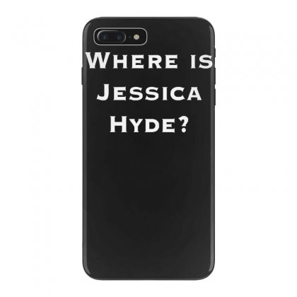Where Is Jessica Hyde Iphone 7 Plus Case Designed By Nugraha