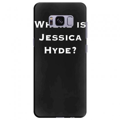 Where Is Jessica Hyde Samsung Galaxy S8 Plus Case Designed By Nugraha