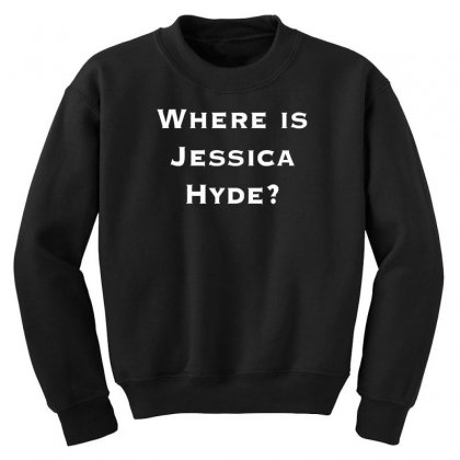 Where Is Jessica Hyde Youth Sweatshirt Designed By Nugraha