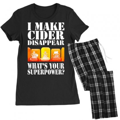Funny I Make Cider Disappear, Ideal Gift Or Birthday Present. Women's Pajamas Set Designed By Nugraha