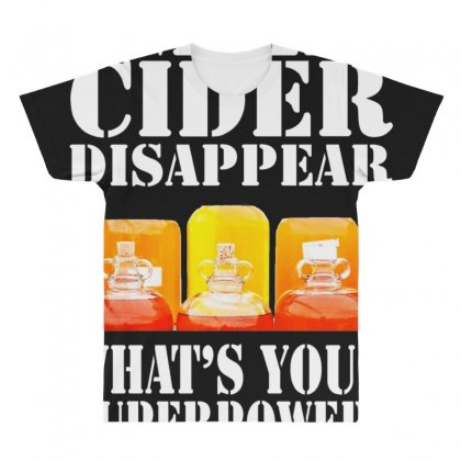 Funny I Make Cider Disappear, Ideal Gift Or Birthday Present. All Over Men's T-shirt Designed By Nugraha