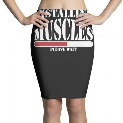 Funny Installing Muscles, Ideal Gift, Birthday Present Pencil Skirts Designed By Nugraha