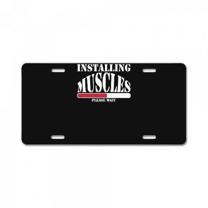 Funny Installing Muscles, Ideal Gift, Birthday Present License Plate Designed By Nugraha
