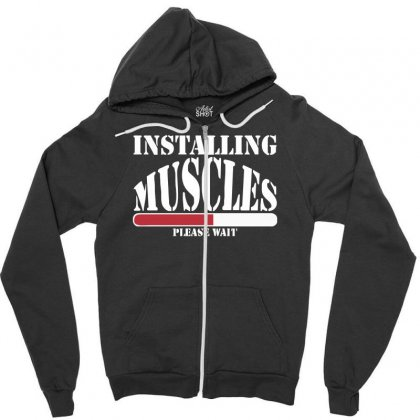 Funny Installing Muscles, Ideal Gift, Birthday Present Zipper Hoodie Designed By Nugraha