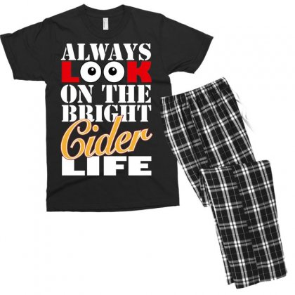 Funnythe Bright Cider Life, Ideal Gift Or Birthday Present. Men's T-shirt Pajama Set Designed By Nugraha