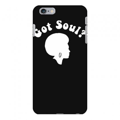 Got Soul Funny Retro Funk Disco Afro 70s Boogie Soul New York Iphone 6 Plus/6s Plus Case Designed By Nugraha