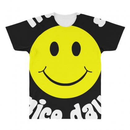 Have A Nice Day All Over Men's T-shirt Designed By Nugraha