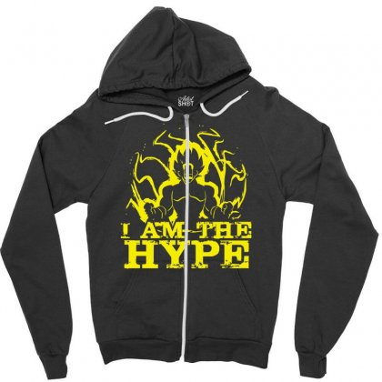 I Am The Hype Zipper Hoodie Designed By Nugraha