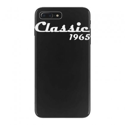 Made In 1965classic Mens 50th Birthday Gift Dad 50 Yearpresent Iphone 7 Plus Case Designed By Nugraha