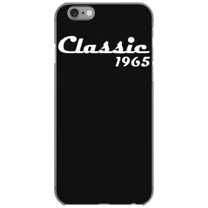 Made In 1965classic Mens 50th Birthday Gift Dad 50 Yearpresent Iphone 6/6s Case Designed By Nugraha