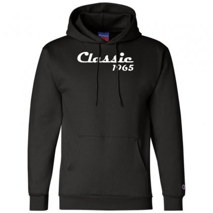 Made In 1965classic Mens 50th Birthday Gift Dad 50 Yearpresent Champion Hoodie Designed By Nugraha