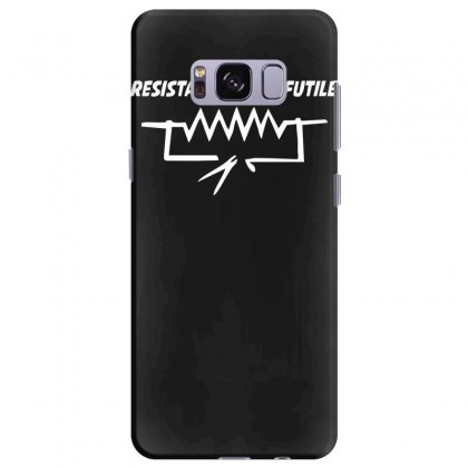Resistance Is Not Futile Funny Star Electrician Wars Trek Cool Samsung Galaxy S8 Plus Case Designed By Nugraha