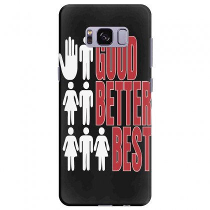Rude Good Better Best, Ideal Birthday Gift Or Present Samsung Galaxy S8 Plus Case Designed By Nugraha