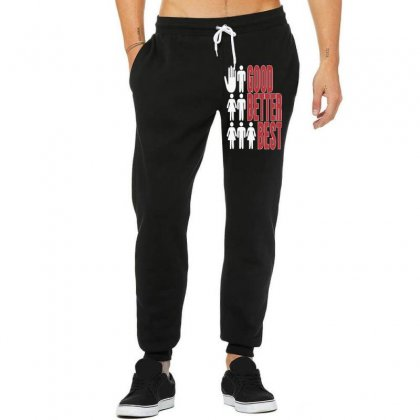 Rude Good Better Best, Ideal Birthday Gift Or Present Unisex Jogger Designed By Nugraha
