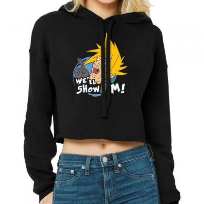 We'll Show Him Cropped Hoodie Designed By Nugraha