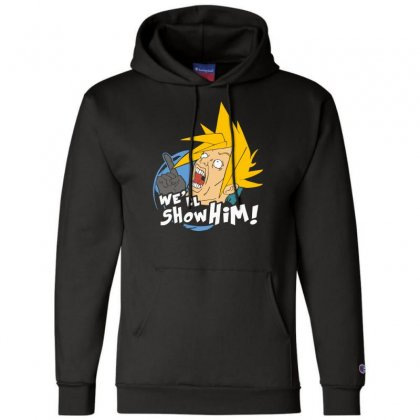 We'll Show Him Champion Hoodie Designed By Nugraha