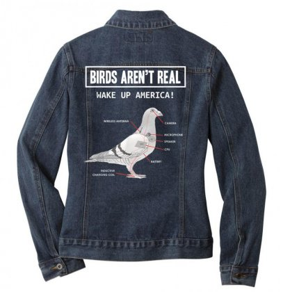 Birds Arent Real Gift T Shirt Ladies Denim Jacket Designed By Cuser1744