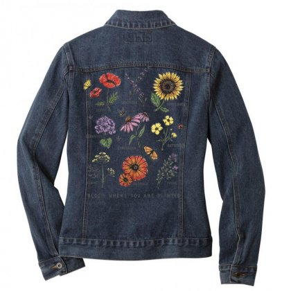 Bloom Where You Are Planted Botanican Flower Gift T Shirt Ladies Denim Jacket Designed By Cuser1744