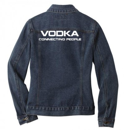 Vodka, Connecting People Ladies Denim Jacket Designed By Nugraha