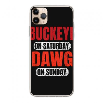 Buckeye On Saturday Dawg On Sunday Cleveland Ohio Gift Funny T Shirt Iphone 11 Pro Max Case Designed By Cuser1744