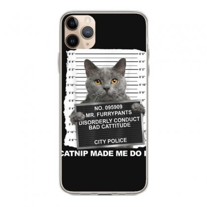 Catnip Made Me Do It Funny Cat Tee T Shirt Iphone 11 Pro Max Case Designed By Cuser1744