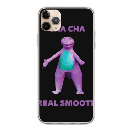 Cha Cha Real Smooth Meme T Shirt Iphone 11 Pro Max Case Designed By Cuser1744