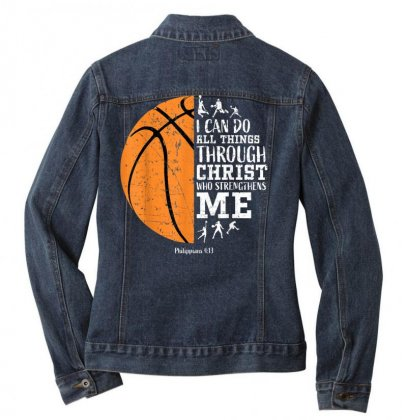 Christian Basketball Shirt I Can Do All Things Philippians T Shirt Ladies Denim Jacket Designed By Cuser1744