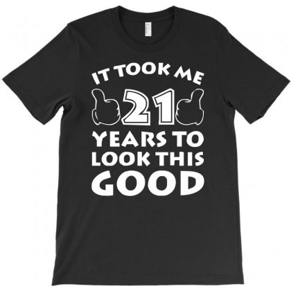 It Took Me 21 Years Mickey Mouse Legend Birthday T-shirt Designed By Nugraha