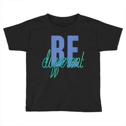 Be Different Toddler T-shirt Designed By Perfect Designers