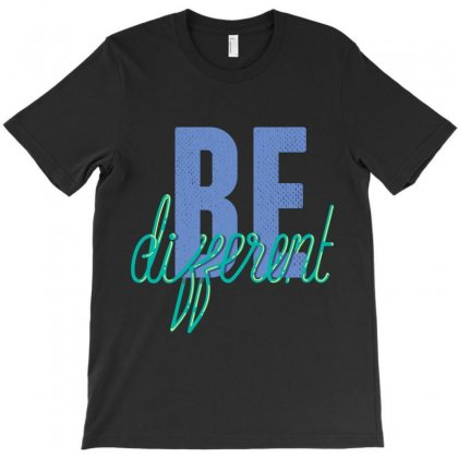 Be Different T-shirt Designed By Perfect Designers