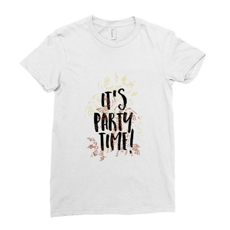 Party Time Ladies Fitted T-shirt | Artistshot