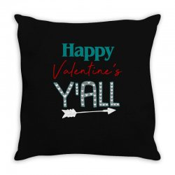 Happy Valentine's Y'all For Dark Throw Pillow Designed By Sengul
