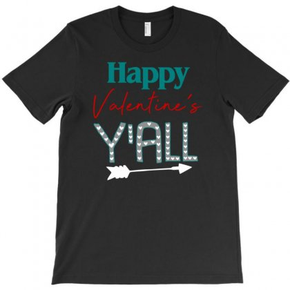 Happy Valentine's Y'all For Dark T-shirt Designed By Sengul