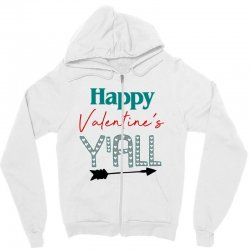 Happy Valentine's Y'all For Light Zipper Hoodie Designed By Sengul