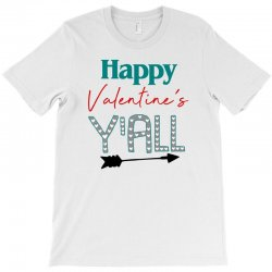 Happy Valentine's Y'all For Light T-shirt Designed By Sengul