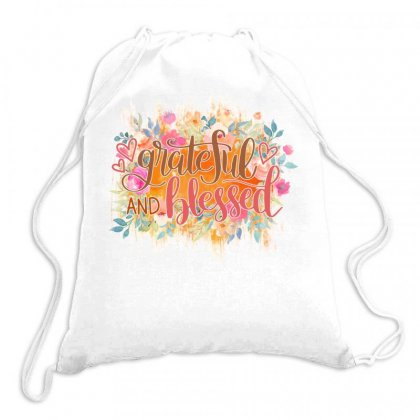 Grateful And Blessed Drawstring Bags Designed By Sengul
