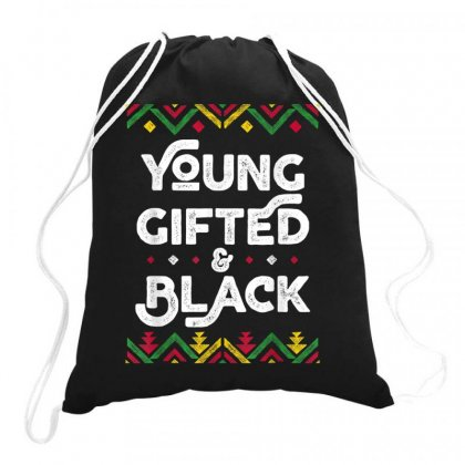 Young Gifted And Black Drawstring Bags Designed By Kakashop
