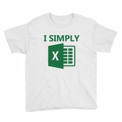 I SIMPLY EXCEL Youth Tee | Artistshot
