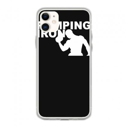 Pump Gym Training Bodybuilding Workout Keepfit Weightlifting Iphone 11 Case Designed By Ririn