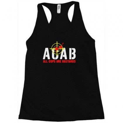 Cops Are Bastards Racerback Tank Designed By Aheupote