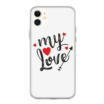 My Love Iphone 11 Case Designed By Estore