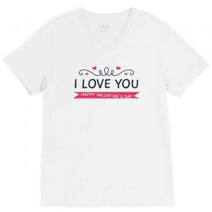 I Love You, Happy Valentines Day V-neck Tee Designed By Estore