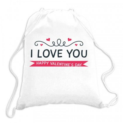 I Love You, Happy Valentines Day Drawstring Bags Designed By Estore